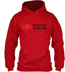 Bring Back British Rail Hoodie