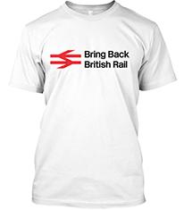 Bring Back British Rail T-Shirt